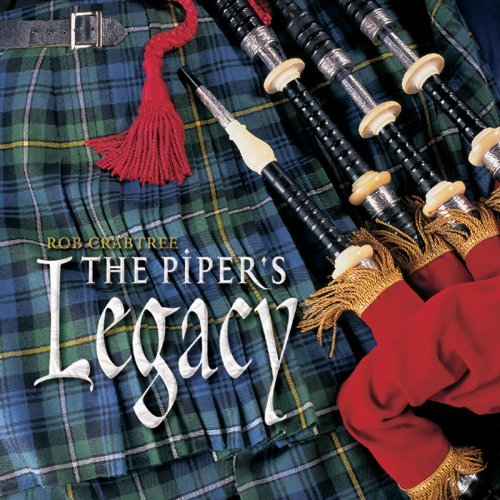 Rob Crabtree Piper's Legacy