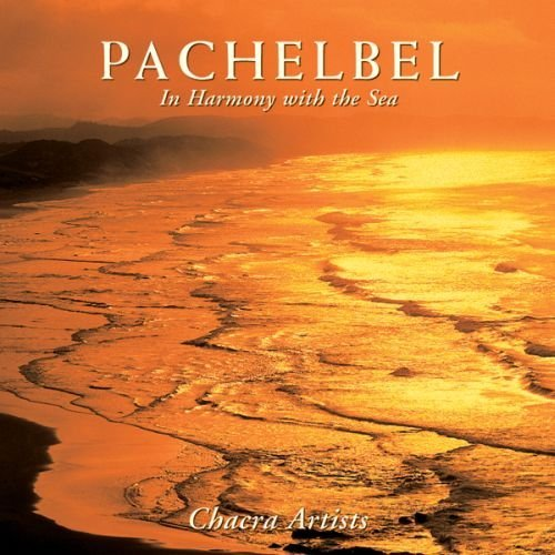In Harmony With The Sea Pachelbel's Canon In D