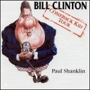 Paul Shanklin Bill Clinton The Comeback Kid