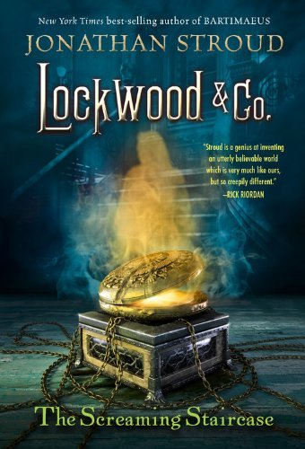 Jonathan Stroud Lockwood & Co. The Screaming Staircase