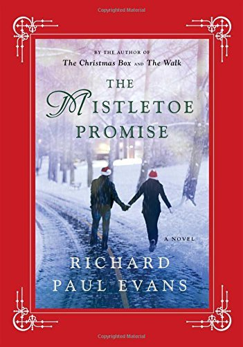 Richard Paul Evans The Mistletoe Promise