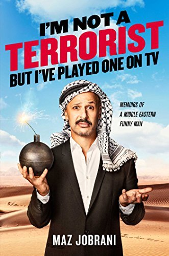Maz Jobrani I'm Not A Terrorist But I've Played One On Tv Memoirs Of A Middle Eastern Funny Man