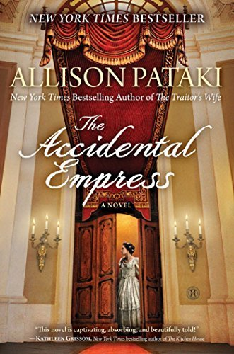 Allison Pataki The Accidental Empress