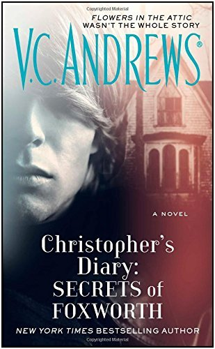 V. C. Andrews Christopher's Diary Secrets Of Foxworth