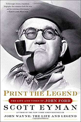 Scott Eyman Print The Legend The Life And Times Of John Ford Reissue
