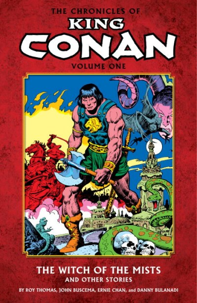Roy Thomas The Chronicles Of King Conan Volume One The Witch Of The Mists And Other Stories
