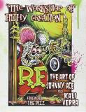 Johnny Ace The Workshop Of Filthy Creation The Art Of Johnny Ace And Kali Verra