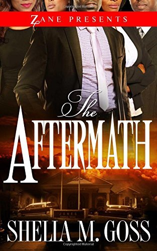 Shelia M. Goss The Aftermath The Joneses 2