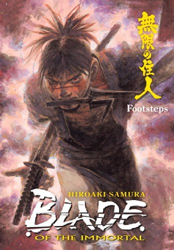 Hiroaki Samura Blade Of The Immortal Volume 22 Footsteps
