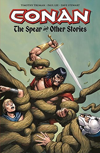 Timothy Truman Conan The Spear And Other Stories