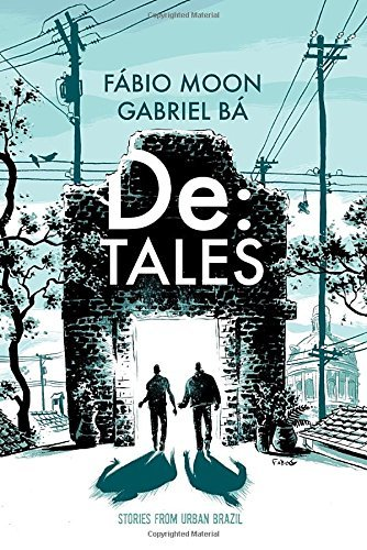 Gabriel Ba De Tales Stories From Urban Brazil