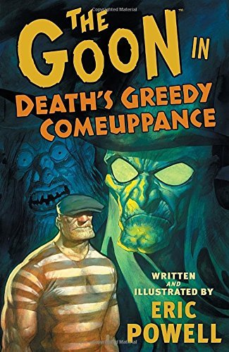 Eric Powell The Goon Volume 10 Death's Greedy Comeuppance