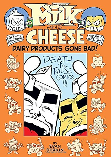 Evan Dorkin Milk And Cheese Dairy Products Gone Bad!