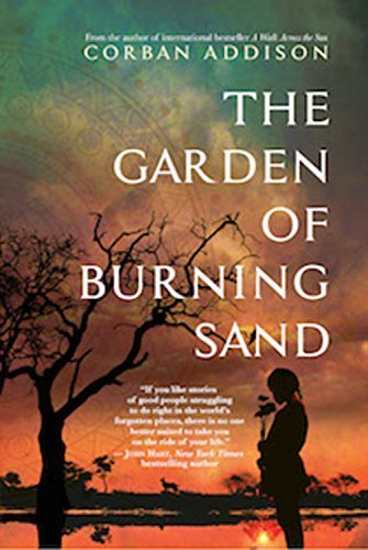 Corban Addison The Garden Of Burning Sand