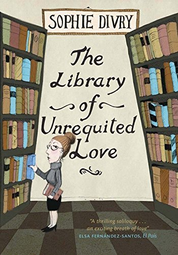 Sophie Divry The Library Of Unrequited Love