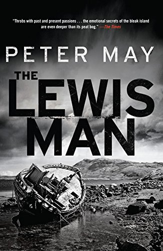 Peter May The Lewis Man The Lewis Trilogy