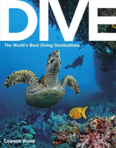 Lawson Wood Dive The World's Best Dive Destinations