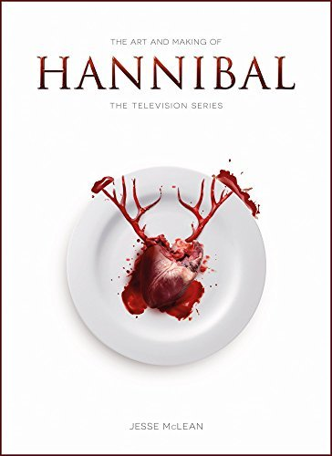 Jesse Mclean The Art And Making Of Hannibal The Television Series