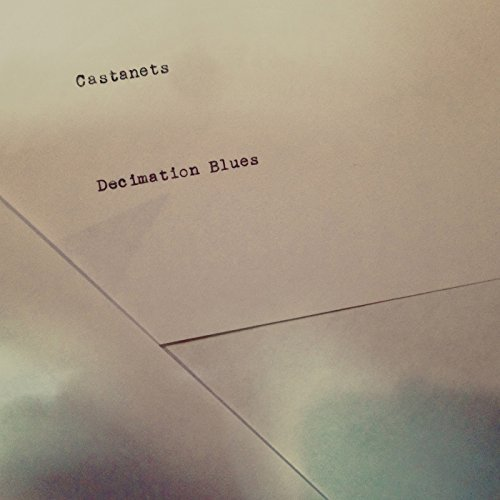 Castanets Decimation Blues