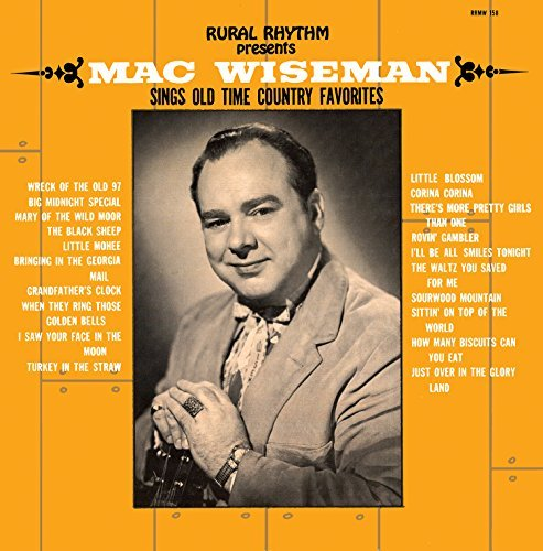 Mac Wiseman Sings Old Time Country Favorit