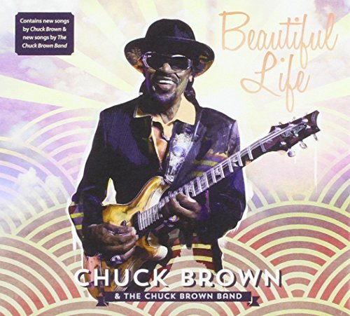 Chuck Brown Beautiful Life