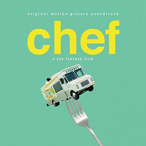 Chef Soundtrack Soundtrack