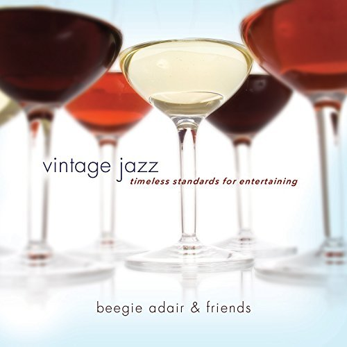Beegie Adair Vintage Jazz Timeless Standards For Entertaining