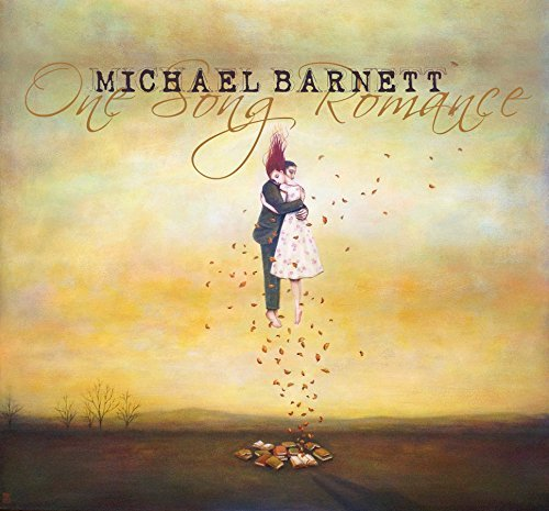 Michael Barnett One Song Romance