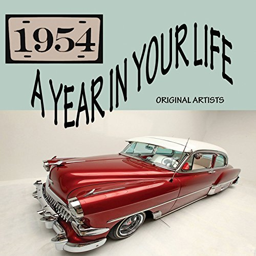 Year In Your Life 1954 Year In Your Life 1954