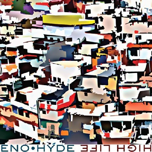 Eno & Hyde High Life (indie Only)