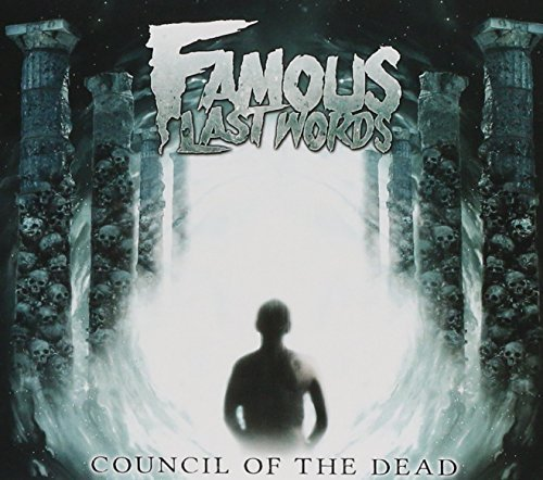 Famous Last Words Council Of The Dead