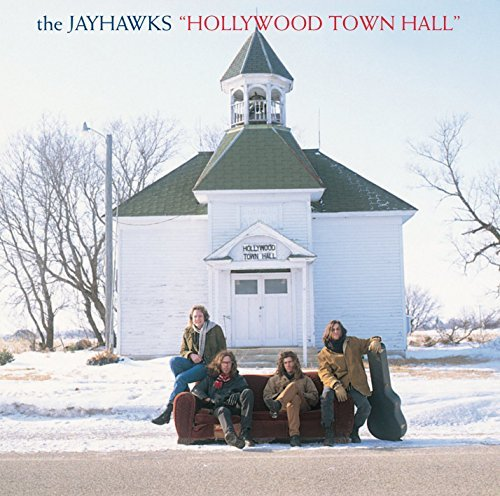 The Jayhawks Hollywood Town Hall Lp