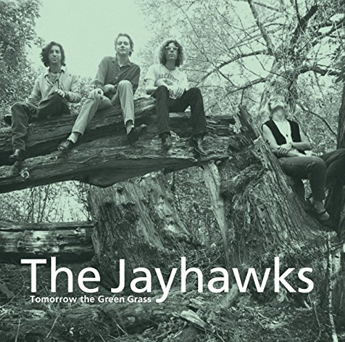 The Jayhawks Tomorrow The Green Grass Lp