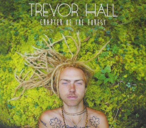 Trevor Hall Chapter Of The Forest