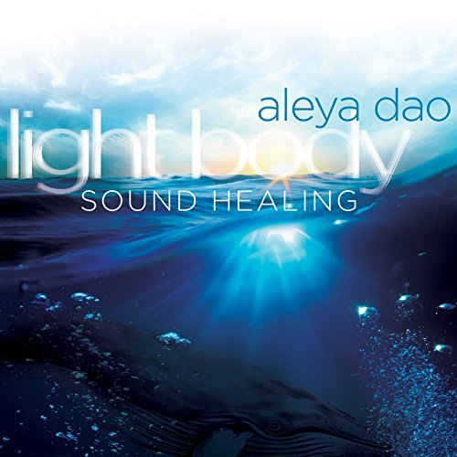Aleya Dao Light Body Sound Healing
