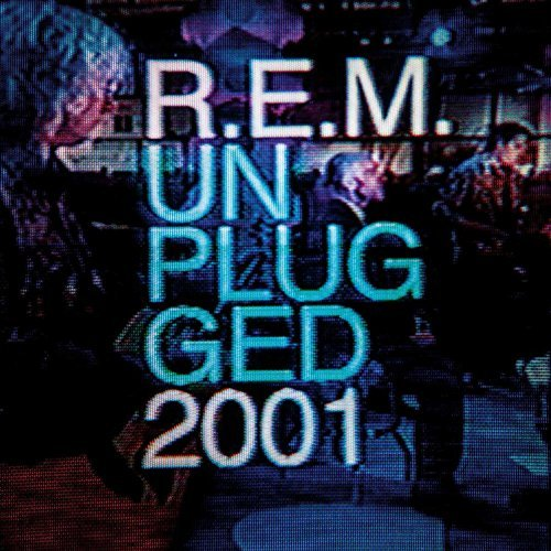 R.E.M. Mtv Unplugged 2001