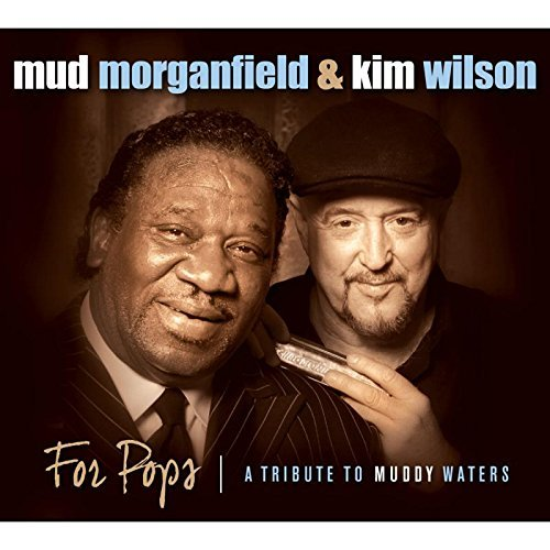 Mud Morganfield & Kim Wilson For Pops Tribute To Muddy Waters