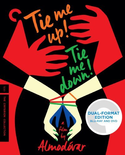 Tie Me Up Tie Me Down Tie Me Up Tie Me Down Blu Ray DVD Nc17 Criterion Collection