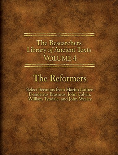 Martin Luther The Researchers Library Of Ancient Texts Volume The Reformers Select Sermons From Martin Luther