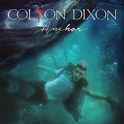 Colton Dixon Anchor
