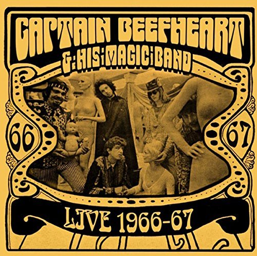 Captain Beefheart & His Magic Band Live 1966 67