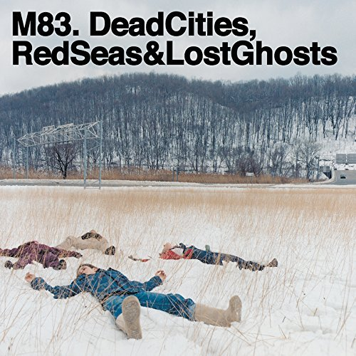 M83 Dead Cities Red Seas & L