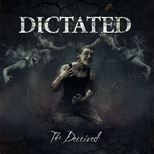 Dictated Deceived