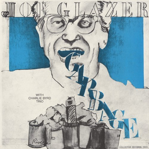 Joe Glazer Garbage & Other Songs Of Our T