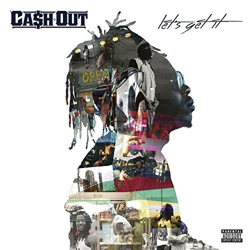 Cash Out Lets Get It Explicit