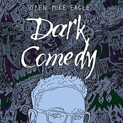 Open Mike Eagle Dark Comedy
