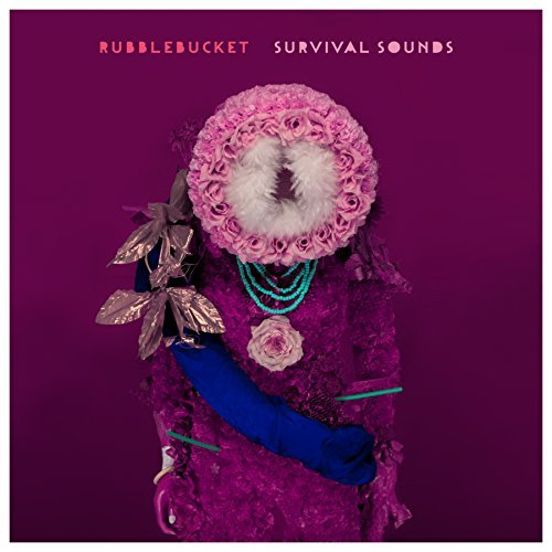 Rubblebucket Survival Sounds Explicit Survival Sounds