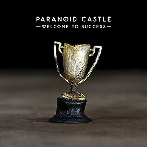 Paranoid Castle Welcome To Success
