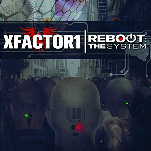 Xfactor1 Reboot The System