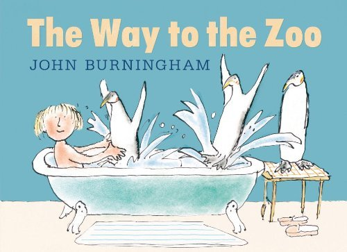 John Burningham The Way To The Zoo